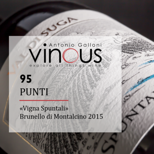 Vigna Spuntali 2015 one of the best Brunellos tasted, according to Ian D'Agata