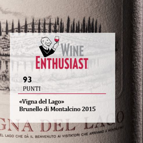Vigna del Lago 2015 gets 93 points in Wine Enthusiast